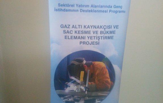 Gaz Altı Kaynakçısı ve Sac Kesme ve Bükme Elemanı Yetiştirme Projesi
